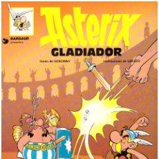 Cómics: COMIC ASTERIX: ASTERIX GLADIADOR - GRIJALBO DARGAUD, TAPA BLANDA. Lote 268774049