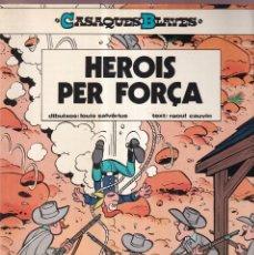 Cómics: HEROIS PER FORÇA - CASAQUES BLAVES - LOUIS SALVERIUS, RAOUL CAUVIN - EDICIONES JUNIOR GRIJALBO 1984. Lote 268821714
