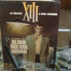 Cómics: XIII Nº 1 EL DÍA DEL SOL NEGRO - W VANCE J VAN HAMME GRIJALBO / DARGAUD. Lote 269211893