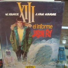 Comics: XIII Nº 6 EL INFORME JASON FLY, DE VANCE Y VAN HAMME (GRIJALBO). Lote 269214413