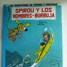 Fumetti: LAS AVENTURAS DE SPIROU Y FANTASIO Nº 13. SPIROU Y LOS HOMBRES BURBUJA. Lote 269480928