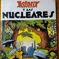 Cómics: ASTERIX Y LAS NUCLEARES, 1981, VERSION PIRATA DEL NUCLEARES NO!. Lote 269605888