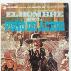 Cómics: EL TENIENTE BLUEBERRY Nº 4 - EL HOMBRE DEL PUÑO DE ACERO - GRIJALBO. Lote 269626123