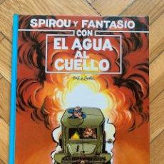 Cómics: SPIROU Y FANTASIO Nº 26 CON EL AGUA AL CUELLO. Lote 269737463