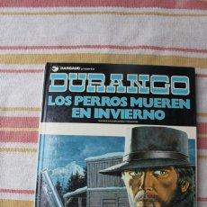 Cómics: DURANGO Nº 1: LOS PERROS MUEREN EN INVIERNO; GRIJALBO/DARGAUD. Lote 270198788