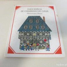 Cómics: ANNO MITSUMASA DIEZ NIÑOS SE CAMBIAN DE CASA JUVENTUD BARCELONA. Lote 270234748