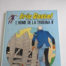 Cómics: ERIC CASTEL Nº 5 L´HOME DE LA TRIBUNA - CATALA GRIJALBO E6. Lote 271835853