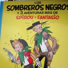 Cómics: LOS SOMBREROS NEGROS Y TRES AVENTURAS MÁS DE SPIROU Y FANTASIO. Lote 271968373