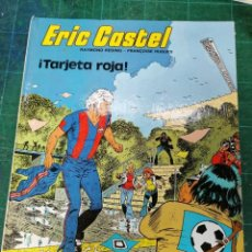 Fumetti: ERIC CASTEL. ¡TARJETA ROJA!. Lote 275053588