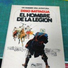 Fumetti: EL HOMBRE DE LA LEGIÓN. DINO BATTAGLIA. Lote 275056798