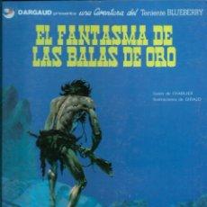 Cómics: EL TENIENTE BLUEBERRY Nº 1 - EL FANTASMA DE LAS BALAS DEORO - EDICIONES JUNIOR 1981 - BIEN. Lote 275700693