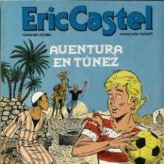 Cómics: ERIC CASTEL Nº 13 - AVENTURA EN TUNEZ - EDICIONES JUNIOR 1989 - 1ª EDICION - BIEN - DIFICIL. Lote 275701323
