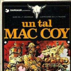 Cómics: HERNANDEZ PALACIOS - MAC COY Nº 2 - UN TAL MAC COY - EDICIONES JUNIOR 1978 - 1ª EDICION - BIEN. Lote 275701853