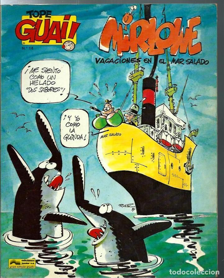 RAF - MIRLOWE, VACACIONES EN EL MAR SALADO - TOPE GUAI Nº 14 - EDICIONES JUNIOR 1987 - UNICO EN TC (Tebeos y Comics - Grijalbo - Otros)