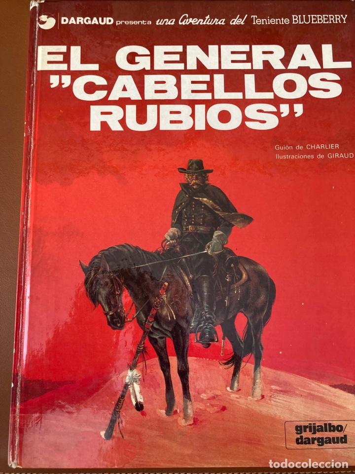 EL GENERAL CABELLOS RUBIOS. BLUEBERRY (Tebeos y Comics - Grijalbo - Blueberry)