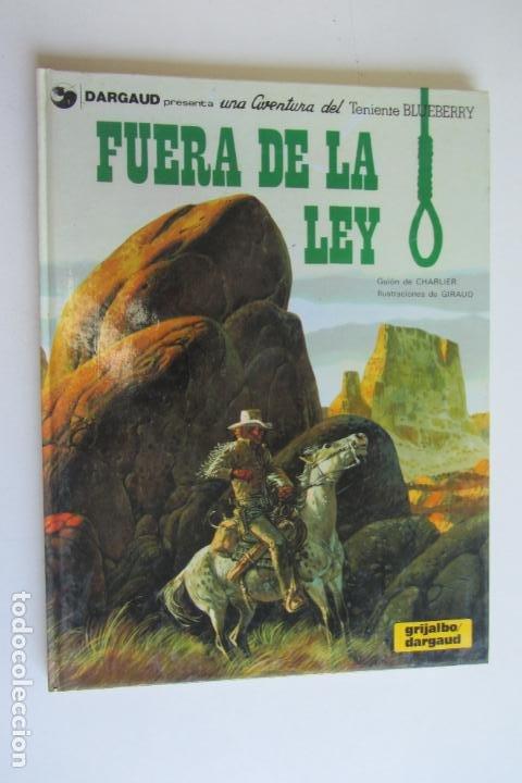 TENIENTE BLUEBERRY 10 - FUERA DE LA LEY - GRIJALBO - AS02 (Tebeos y Comics - Grijalbo - Blueberry)