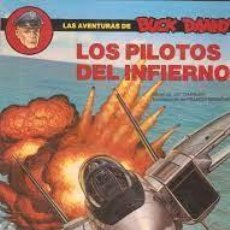 Cómics: LAS AVENTURAS DE BUCK DANNY – NUM 42 - LOS PILOTOS DEL INFIERNO - J.M. CHARLIER Y FRANCIS BERGÉSE. Lote 277182693