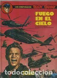 LAS AVENTURAS DE BUCK DANNY – NUM. 43 - FUEGO EN EL CIELO- J.M. CHARLIER Y FRANCIS BERGÉSE (Tebeos y Comics - Grijalbo - Buck Danny)