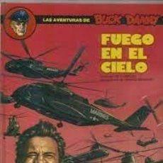 Cómics: LAS AVENTURAS DE BUCK DANNY – NUM. 43 - FUEGO EN EL CIELO- J.M. CHARLIER Y FRANCIS BERGÉSE. Lote 277183268