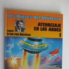 Cómics: LOS DIOSES DEL UNIVERSO. 1. ATERRIZAJE EN LOS ANDES. GRIJALBO, 1979 AS03. Lote 278333013