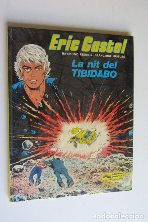 ERIC CASTEL N.º 7. LA NIT DEL TIBIDABO - RAYMOND REDING Y FRANÇOISE HUGUES - JUNIOR AS03 (Tebeos y Comics - Grijalbo - Eric Castel)