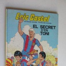Cómics: ERIC CASTEL Nº 6 EL SECRET D'EN TONI COMIC CATALÀ RAYMOND REDING Y FRANÇOISE HUGUES - JUNIOR AS03. Lote 278548208
