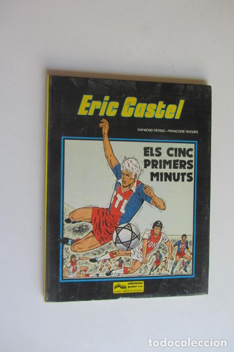 ERIC CASTEL Nº 9 - ELS CINC PRIMERS MINUTS - EDICIONS JUNIOR 1985 EN CATALÀ ARX122 (Tebeos y Comics - Grijalbo - Eric Castel)