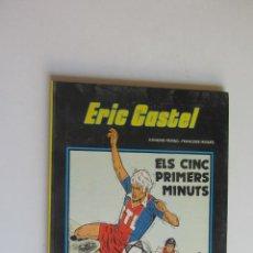 Cómics: ERIC CASTEL Nº 9 - ELS CINC PRIMERS MINUTS - EDICIONS JUNIOR 1985 EN CATALÀ ARX122. Lote 278552773