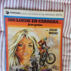 Cómics: UNA AVENTURA DE LOS HERMANOS WOOD - 500 LOCOS EN CARRERA. Lote 278838528