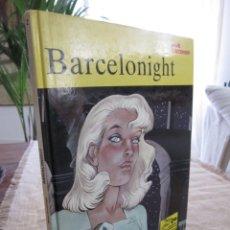 Cómics: BARCELONIGHT. ANNIE GOETZINGER. EDICIONES JUNIOR GRIJALBO. COL. TRAZO LIBRE Nº 2 MBE. Lote 278868433