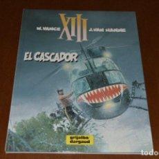 Cómics: XIII Nº 10, EL CASCADOR. EXCELENTE ESTADO, GRIJALBO. Lote 280996633