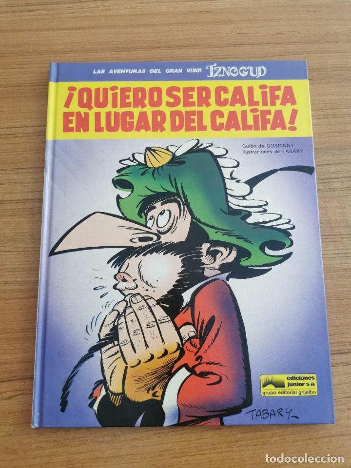 LAS AVENTURAS DEL GRAN VISIR IZNOGUD - QUIERO SER CALIFA EN LUGAR DEL CALIFA - N. 11 (Tebeos y Comics - Grijalbo - Iznogoud)