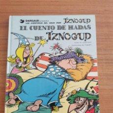 Cómics: LAS AVENTURAS DEL GRAN VISIR IZNOGUD - EL CUENTO DE HADAS DE IZNOGUD - N. 4. Lote 283005013