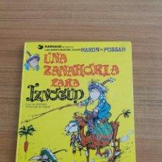 Cómics: LAS AVENTURAS DEL CALIFA - HARUN EL PUSSAH- UNA ZANAHORIA PARA IZNOGUD - N. 1. Lote 283006178