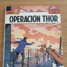 Cómics: LEFRANC - OPERACION THOR - N. 6. Lote 283013743