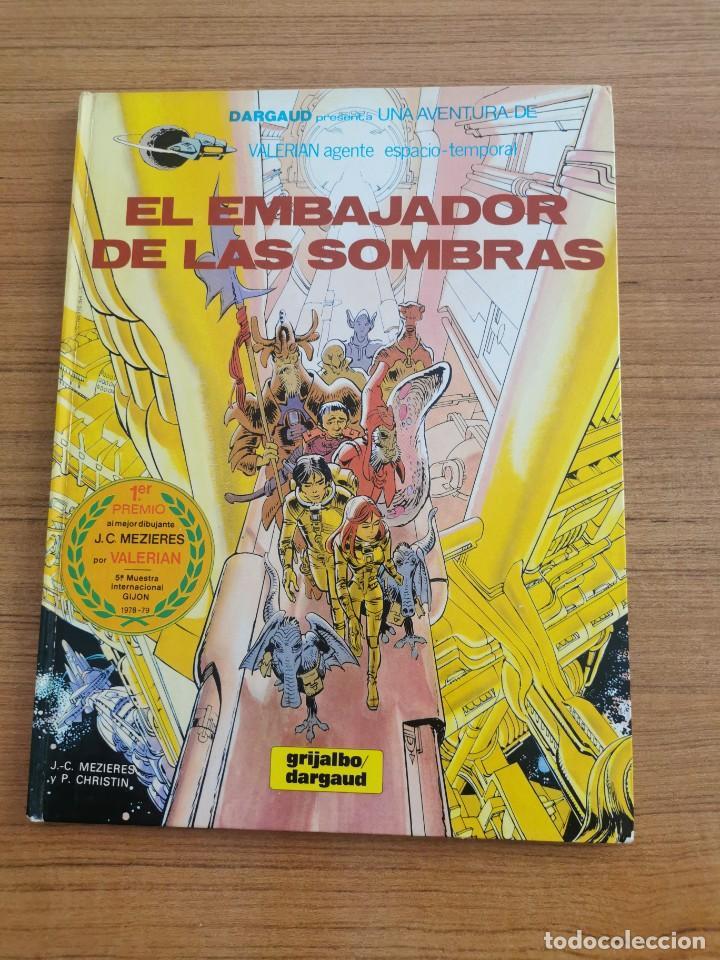 UNA AVENTURA DE VALERIAN AGENTE ESPACIO - TEMPORAL - EL EMBAJADOR DE LAS SOMBRAS - N. 5 (Tebeos y Comics - Grijalbo - Valerian)