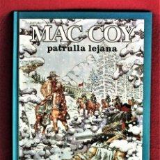 Comics: MAC COY PATRULLA LEJANA Nº 20 GRIJALBO 1997 IMPECABLE, DE TIENDA. VER DESCRIPCIÓN. Lote 284426058