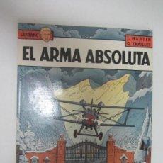 Cómics: LEFRANC Nº 8 EL ARMA ABSOLUTA. GRIJALBO 1988. BUEN ESTADO J. MARTIN & G. CHAILLET.. Lote 285115898