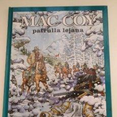 Cómics: MAC COY Nº 20. PATRULLA LEJANA. EDITORIAL GRIJALBO/DARGAUD. TAPA DURA. 1997.. Lote 286515568