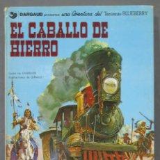 Cómics: EL CABALLO DE HIERRO. UNA AVENTURA DEL TENIENTE BLUEBERRY. Lote 286654993
