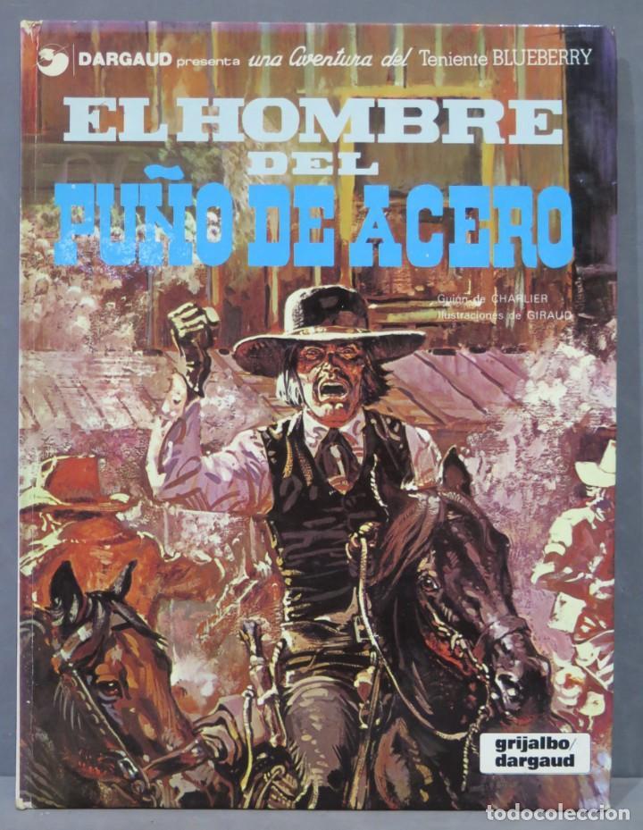 EL HOMBRE DEL PUÑO DE ACERO. UNA AVENTURA DEL TENIENTE BLUEBERRY (Tebeos y Comics - Grijalbo - Blueberry)