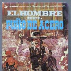 Cómics: EL HOMBRE DEL PUÑO DE ACERO. UNA AVENTURA DEL TENIENTE BLUEBERRY. Lote 286655483