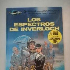 Cómics: LOS ESPECTROS DE INVERLOCH. UNA AVENTURA DE VALERIAN AGENTE ESPACIO-TEMPORAL Nº 11. GRIJALBO. Lote 287174373