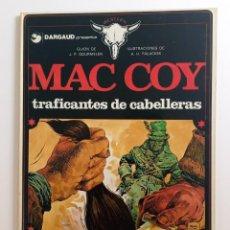 Cómics: MAC COY - TRAFICANTES DE CABELLERAS - EDICIÓN 1980. Lote 287344388