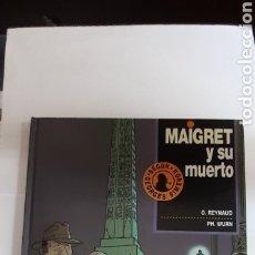 Cómics: MAIGRET Y SU MUERTO, 1°EDICIÓN 1993. Lote 288000168
