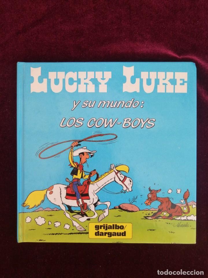 LUCKY LUKE Y SU MUNDO - LOS COW-BOYS - MORRIS - CÓMIC - ED. GRIJALBO - AÑOS 80 (Tebeos y Comics - Grijalbo - Lucky Luke)