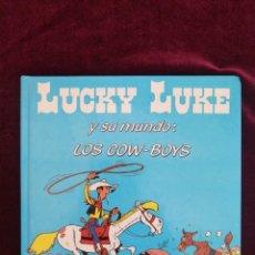 Cómics: LUCKY LUKE Y SU MUNDO - LOS COW-BOYS - MORRIS - CÓMIC - ED. GRIJALBO - AÑOS 80. Lote 288147933