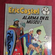 Cómics: ERIC CASTEL. Nº 14. ALARMA EN EL MUSEU. GRIJALBO. 1991. EN CATALÁ.. Lote 288189348