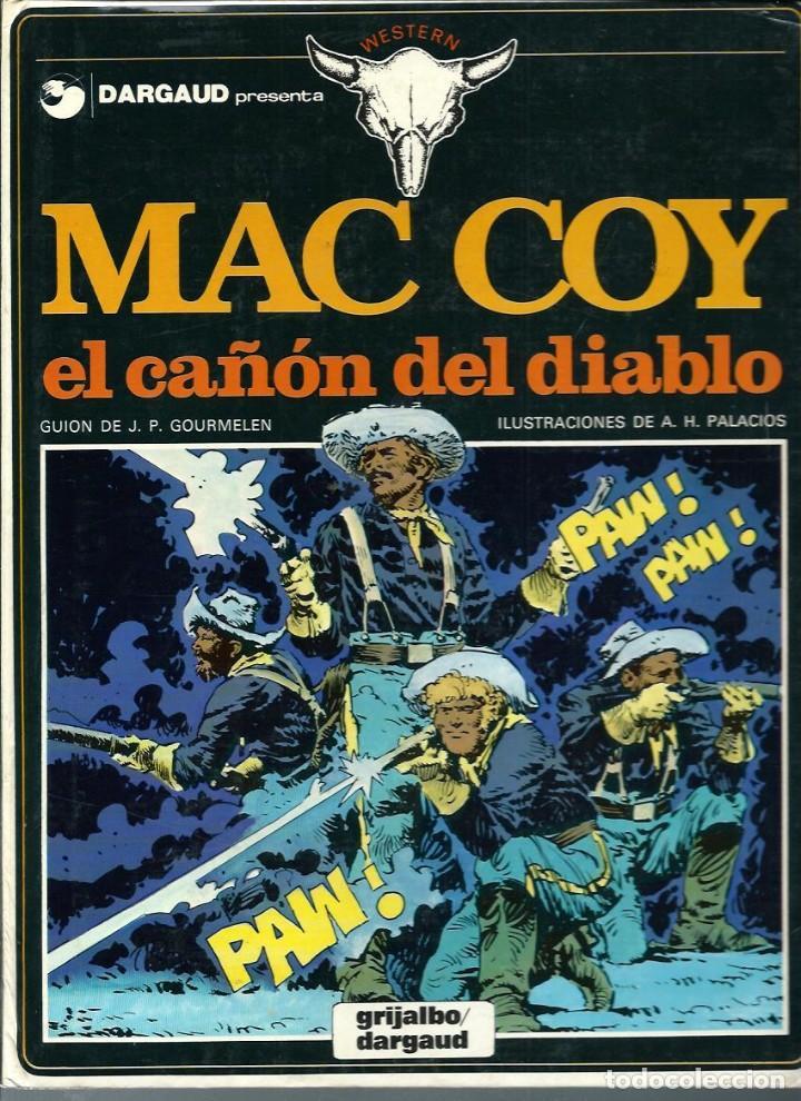 HERNANDEZ PALACIOS - MAC COY Nº 9 - EL CAÑON DEL DIABLO - ED. JUNIOR 1982 - 1ª EDICION - BIEN (Tebeos y Comics - Grijalbo - Mac Coy)