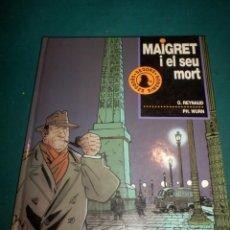 Cómics: MAIGRET I EL SEU MORT (SEGONS GEORGES SIMENON) CÓMIC EN CATALÀ - REYNAUD & WURN - JUNIOR 1993. Lote 288444373